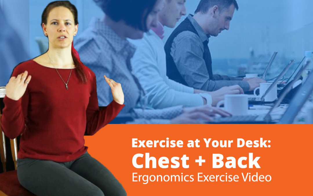 Video: Back and Chest Exercises you can do at Your Work Desk