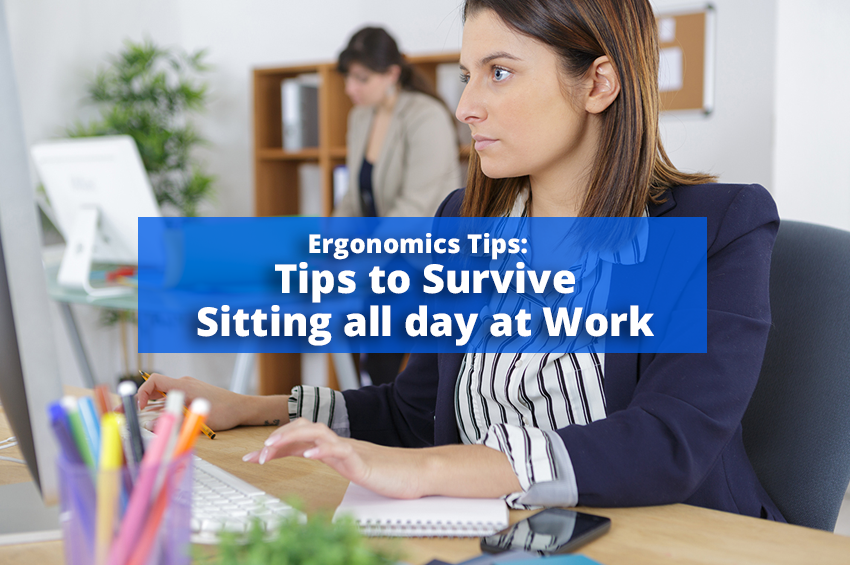 Tips to Survive Sitting all day at Work