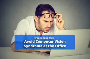 Avoid Computer Syndrome at the Office and Workplace