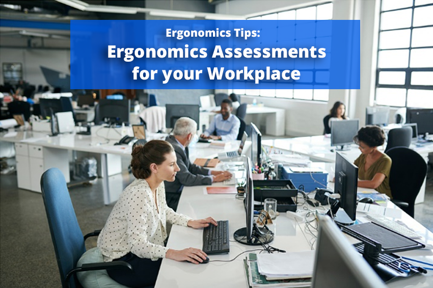 Ergonomics Assessments for your Workplace