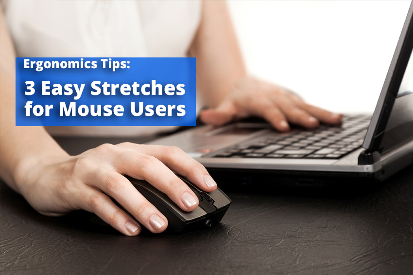3 Easy Stretches for Mouse Users
