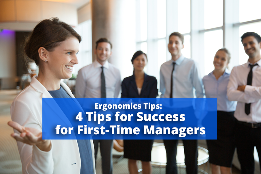4 Tips for Success for First-Time Managers