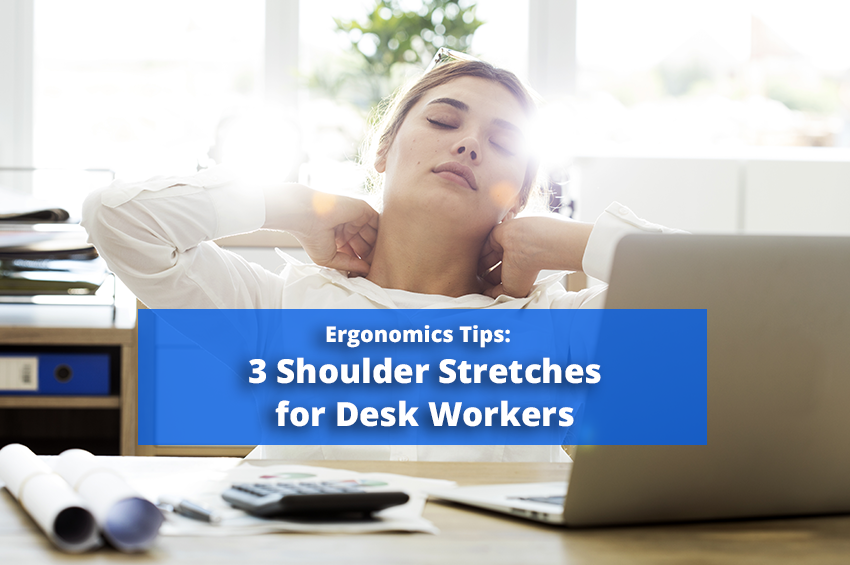 3 Shoulder Stretches for Desk Workers