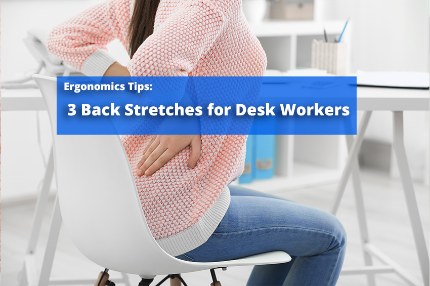 3 Back Stretches for Desk Workers