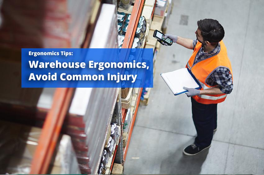 Warehouse Ergonomics, Avoid Slip and Fall Injury