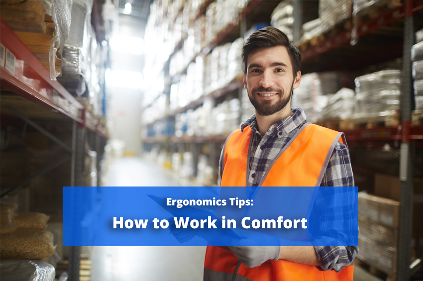 Ergonomics Tips: How to Work in Comfort