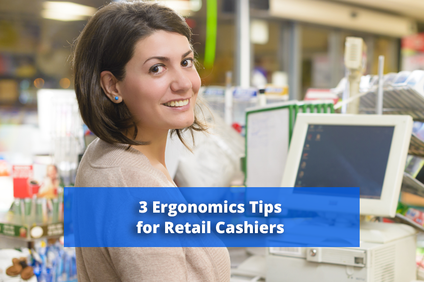 3 Ergonomics Tips for Retail Cashiers