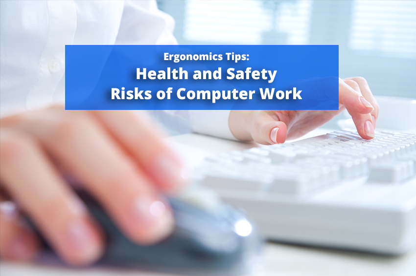Ergonomics Tips: Health and Safety Risks of Computer Work