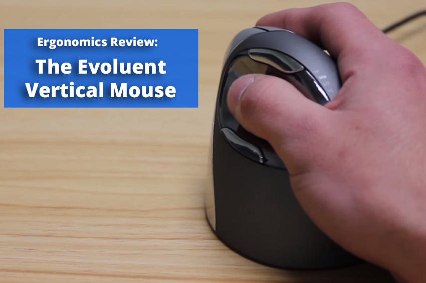 Ergonomics Review of the Evoluent Vertical Mouse