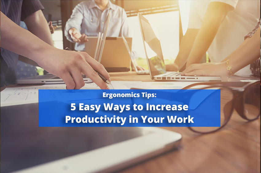5 Easy Ways to Increase Productivity in Your Work
