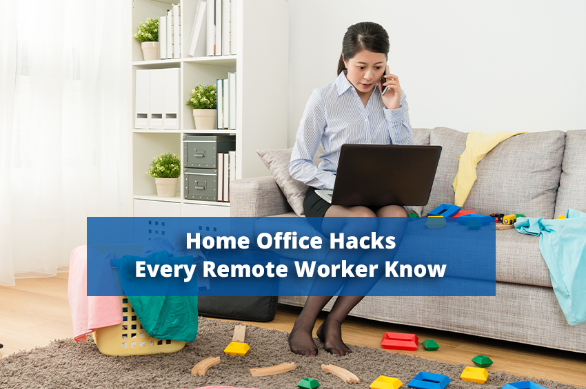 Home Office Hacks Every Remote Worker Should Know
