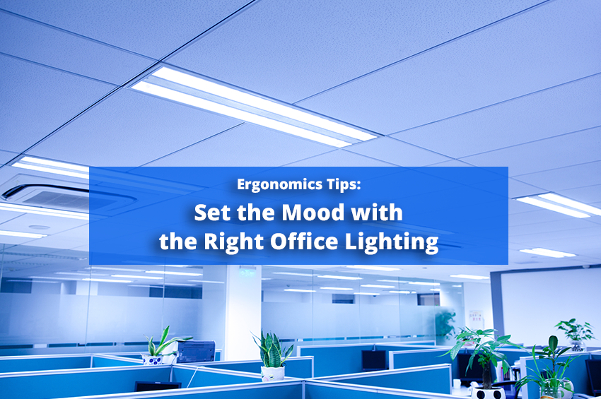 Set the Mood with the Right Office Lighting