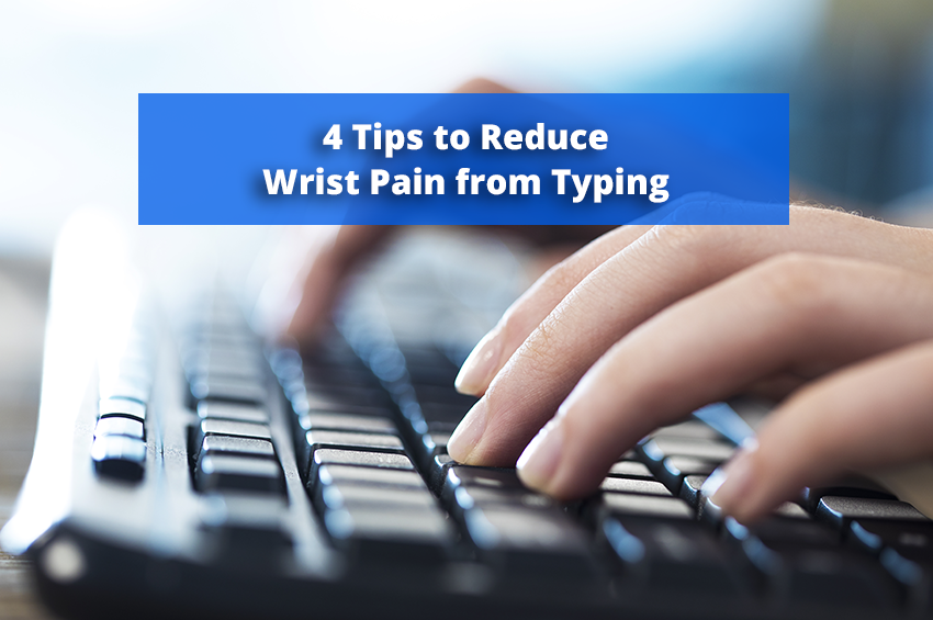 4 Tips to Reduce Wrist Pain from Typing