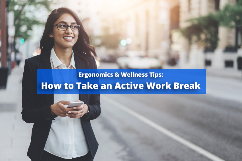 Are you concerned about workplace injury? Read this ergonomics guide on how taking active work breaks can help prevent workplace injuries