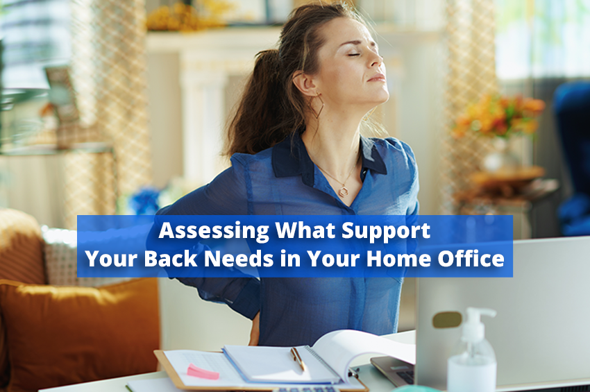 Assessing What Support Your Back Needs in Your Home Office
