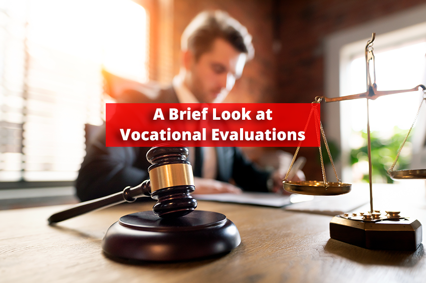 A Brief Look at Vocational Evaluations