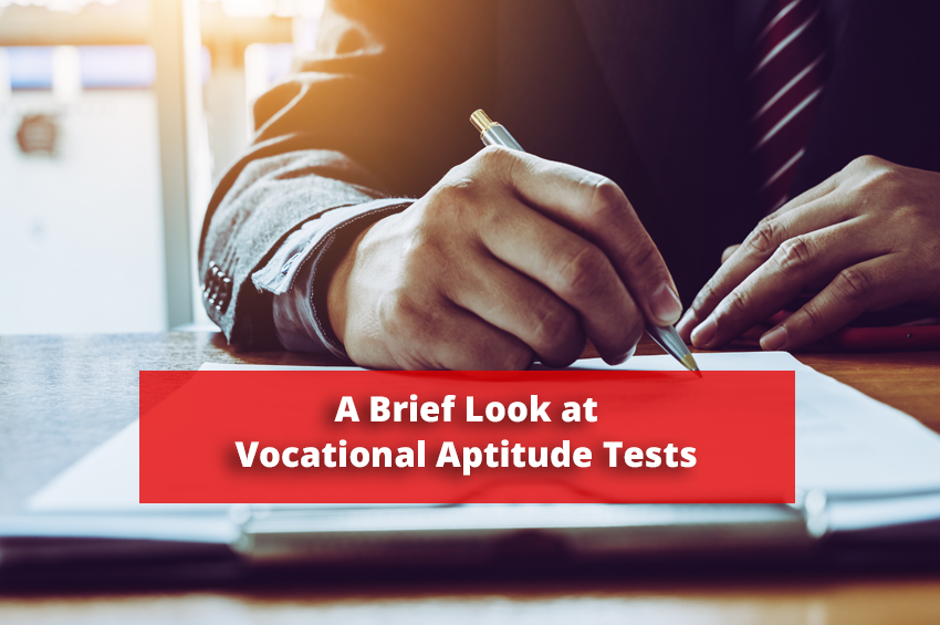 A Brief Look at Vocational Aptitude Tests