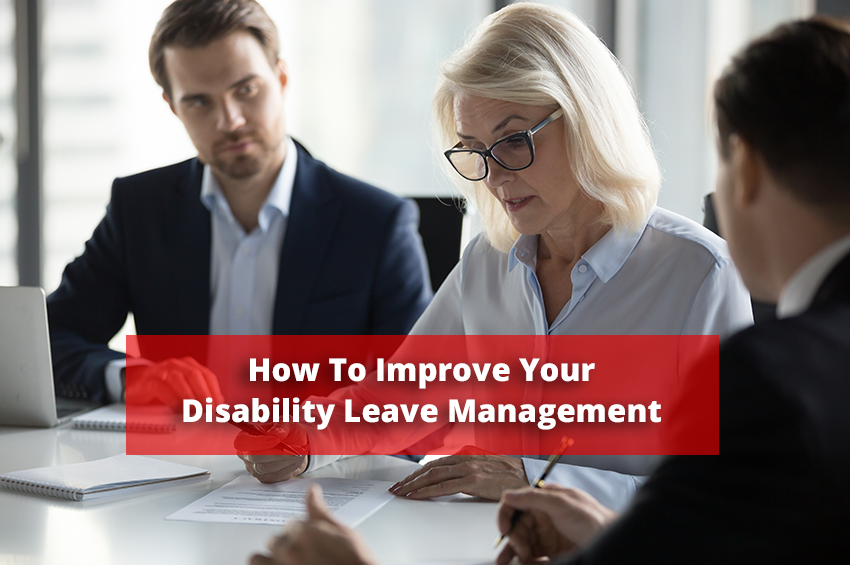 How To Improve Your Disability Leave Management