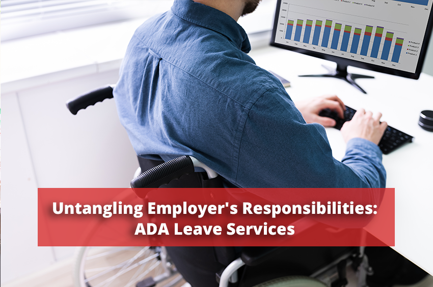 Untangling Employer's Responsibilities: ADA Leave Services