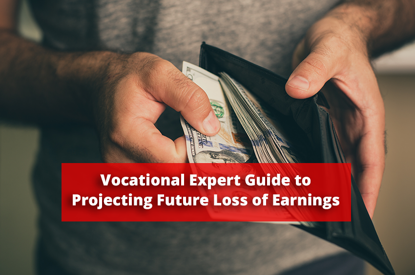 Vocational Experts Guide to Projecting Future Loss of Earnings